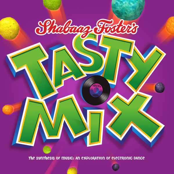 Tasty Mix by Shabaaz Foster